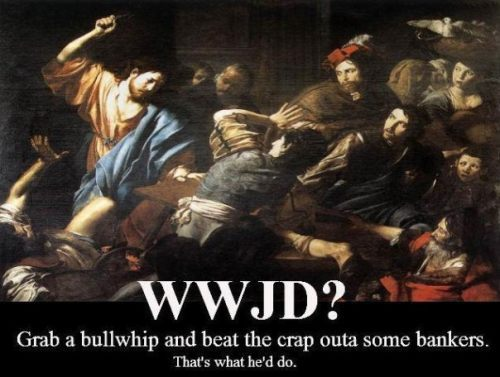 Wwjd_-_whip_bankers